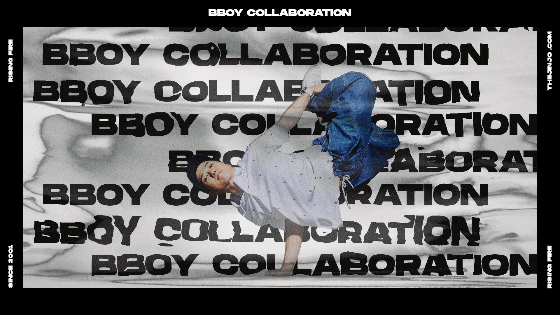 BBOY X COLLABORATION